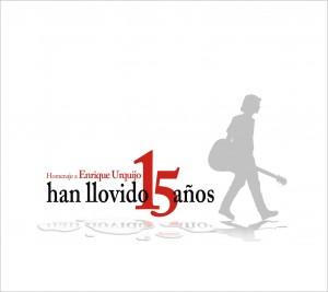 han_llovido_15_anos_homenaje_a_enrique_urquijo-portada