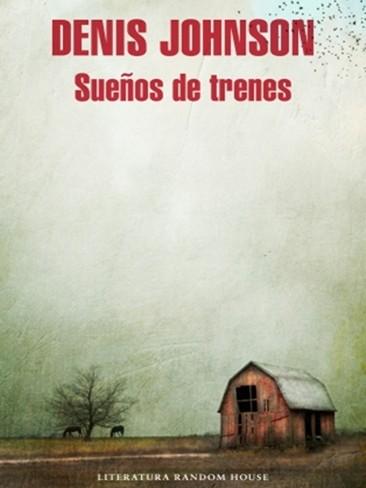 Literatura de cloaca, novelistas malditos (Bunker, Crews, Pollock...) Suenos_trenes