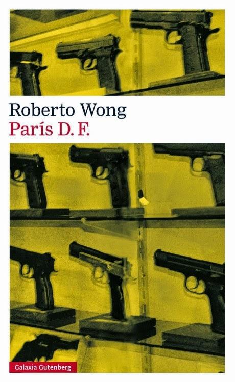 unademagiaporfavor-epub-pdf-ebook-libro-paris-df-roberto-wong-galaxia-gutemberg-2015-portada