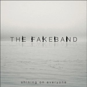 FAKEBAND-2014-Shining-on-everyone-300x300