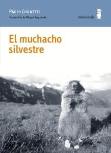 9788494675454_Elmuchachosilvestre3