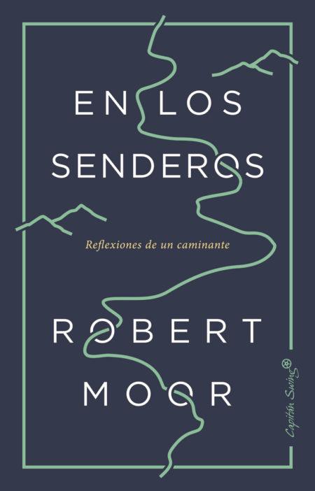 RobertMoor_EnLosSenderos-450x702